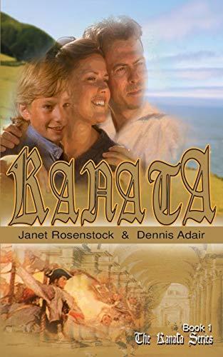Kanata Book 1 The Kanata Series: Janet Rosenstock