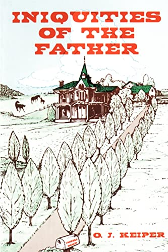 9780595011124: Iniquities of the Father