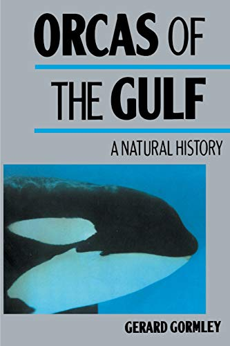 9780595011186: Orcas of the Gulf