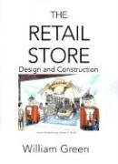 The Retail Store: Design and Construction: William Green