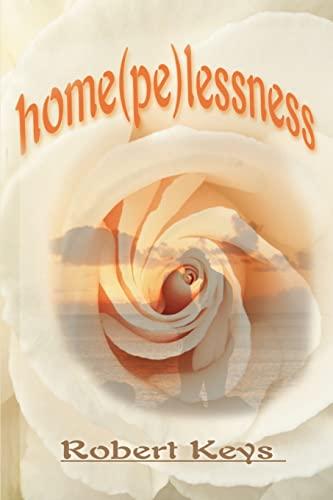 Home(pe)lessness: Robert Keys
