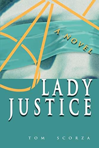9780595088546: Lady Justice: A Novel