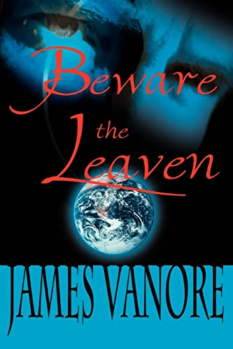 Beware the Leaven - Signed By Author