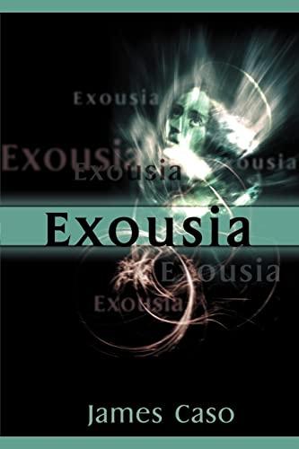 9780595088706: Exousia