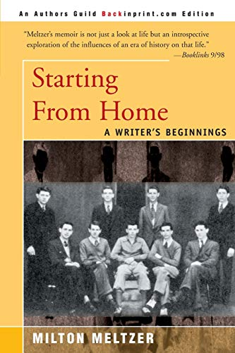 9780595089031: Starting From Home: A Writer's Beginnings