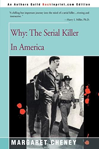 9780595089154: Why?: The Serial Killer in America