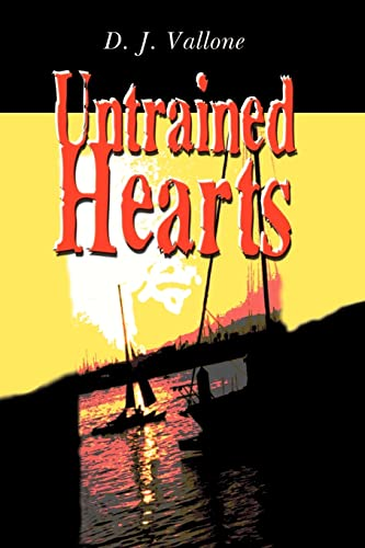 Untrained Hearts: D. J. Vallone