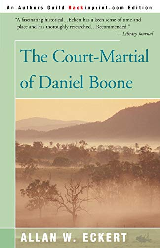 9780595089901: The Court-Martial of Daniel Boone