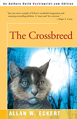 9780595089925: The Crossbreed