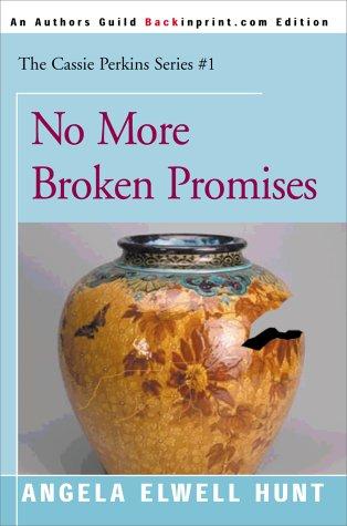 9780595090044: No More Broken Promises (The Cassie Perkins Series #1)