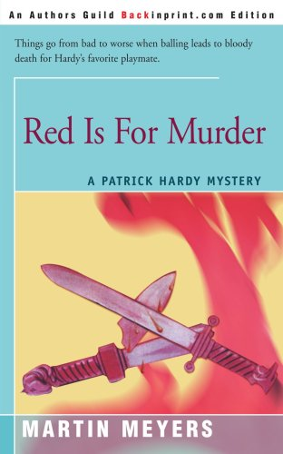 9780595090082: Red Is For Murder: A Patrick Hardy Mystery (Patrick Hardy Mysteries)