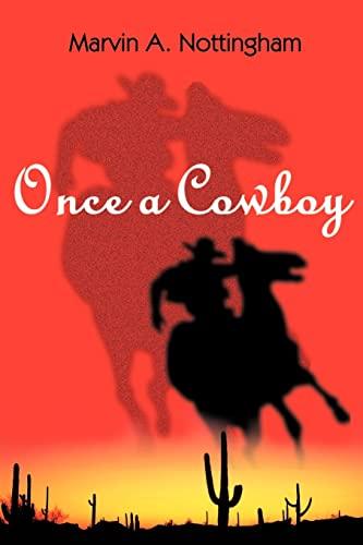 9780595090242: Once a Cowboy