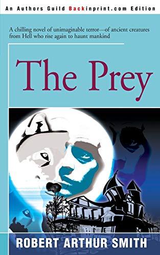 9780595090396: The Prey