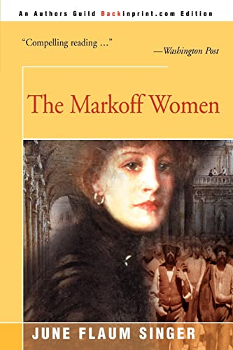 9780595090617: The Markoff Women