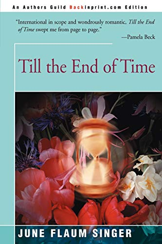 Till the End of Time (059509063X) by Singer, June Flaum