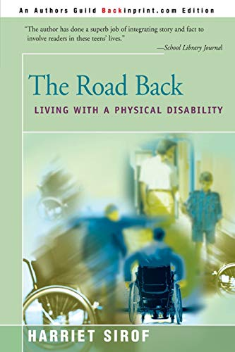 9780595090716: The Road Back: Living with a Physical Disability