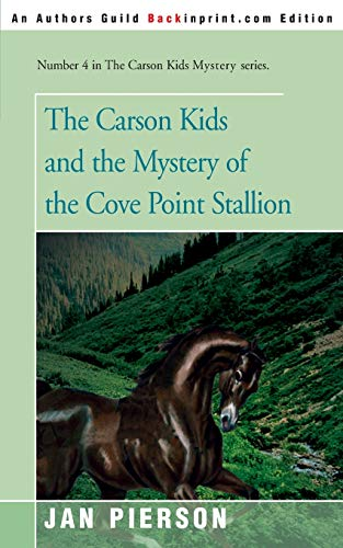 The Carson Kids and the Mystery of the Cove Point Stallion: Jan Pierson