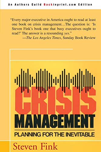9780595090792: Crisis Management: Planning for the Inevitable
