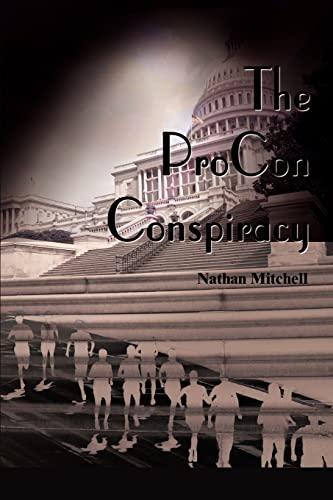 9780595090907: The ProCon Conspiracy
