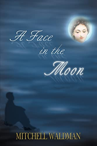9780595091072: A Face in the Moon