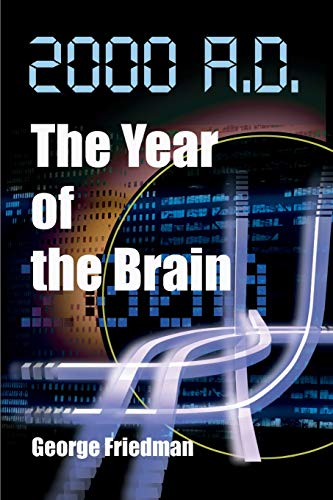 9780595091102: 2000 A.D.--The Year of the Brain