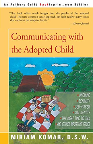 9780595091270: Communicating with the Adopted Child