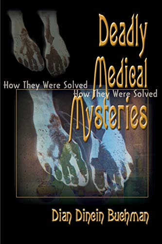 9780595091317: Deadly Medical Mysteries: How They Were Solved