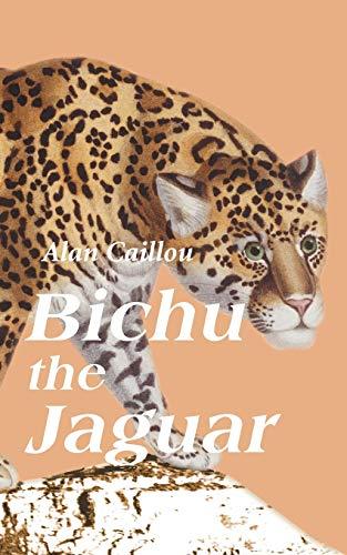 Bichu The Jaguar: Caillou, Alan