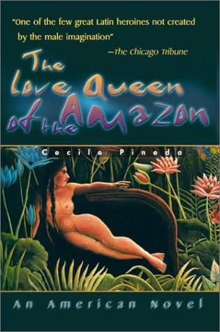 9780595091621: The Love Queen of the Amazon