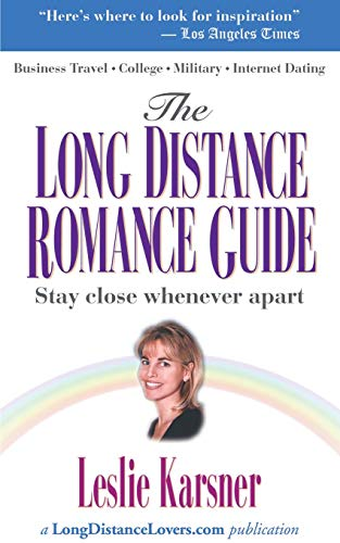 The Long Distance Romance Guide: Leslie Karsner