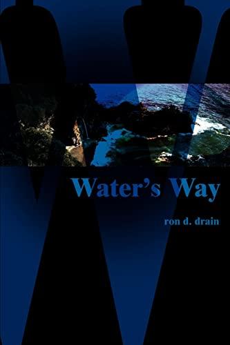9780595091942: Water's Way