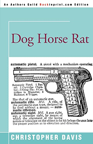 Dog Horse Rat: Christopher Davis
