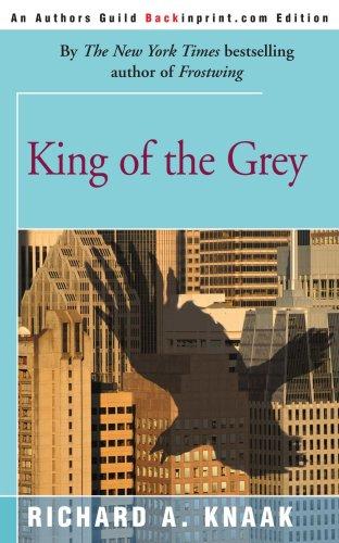 King of the Grey by Knaak, Richard A. [Paperback]: Knaak, Richard