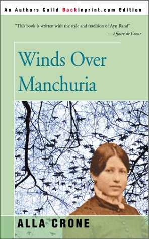 9780595092178: Winds Over Manchuria