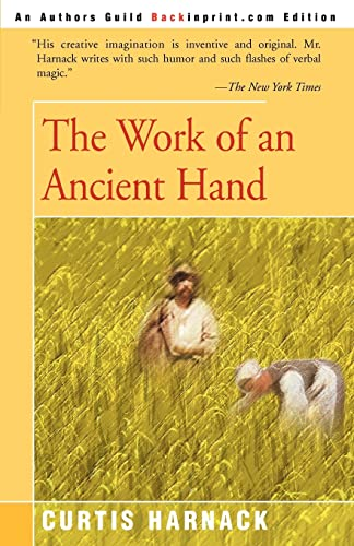 The Work of an Ancient Hand: Curtis Harnack
