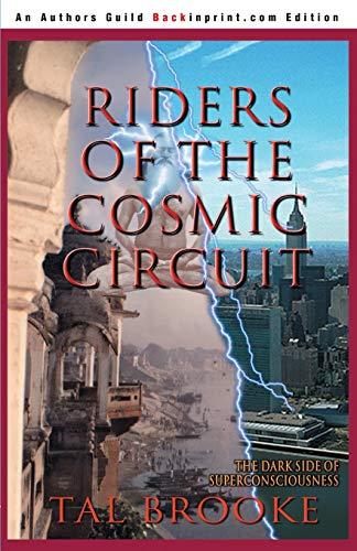 9780595093151: Riders of the Cosmic Circuit