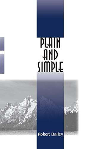 Plain and Simple (0595093299) by Robert Bailey