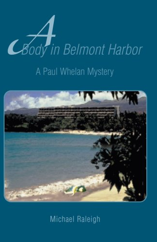 A Body in Belmont Harbor: A Paul: Michael Raleigh