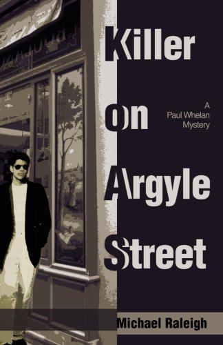 Killer on Argyle Street: A Paul Whelan: Raleigh, Michael