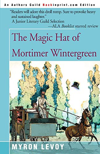 9780595093533: The Magic Hat of Mortimer Wintergreen