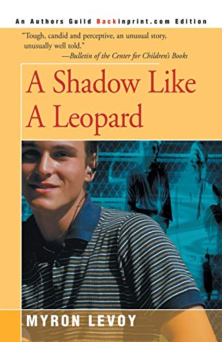 9780595093557: A Shadow Like A Leopard