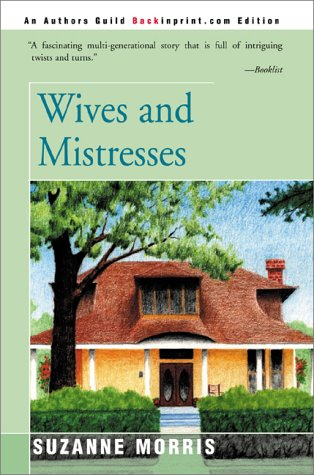 9780595093748: Wives and Mistresses