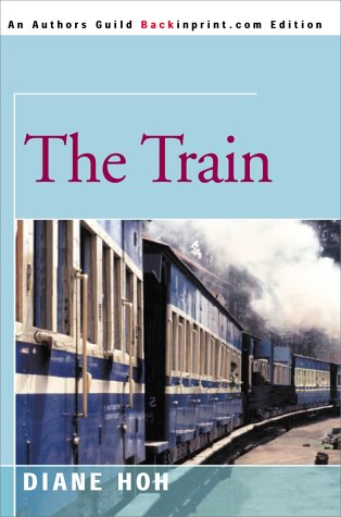 The Train: Hoh, Diane