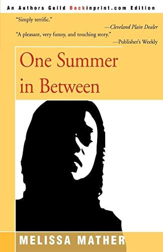 9780595093847: One Summer in Between