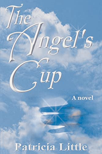 9780595093892: The Angel's Cup: A novel