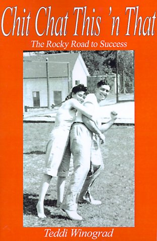 9780595094028: Chit Chat This 'n That: The Rocky Road to Success