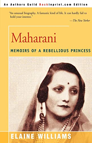 9780595094288: Maharani: Memoirs of a Rebellious Princess