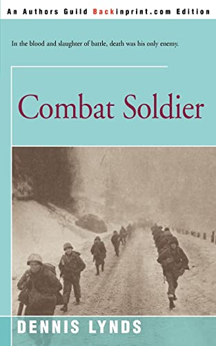 Combat Soldier (9780595094929) by Dennis Lynds