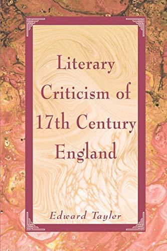 Literary Criticism of Seventeenth-Century England: Edward Tayler