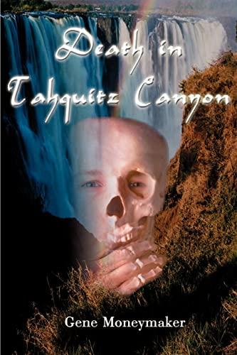 Death in Tahquitz Canyon: Gene Moneymaker